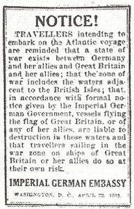 En af de annoncer, det tyske konsulat indrykkede i New Yorks aviser i dagene op til Lusitanias afgang.