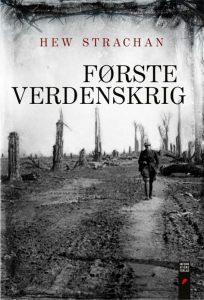 Sir Hew Strachans værker om 1. Verdenskrig foreligger også på dansk, og er vel nærmest fast inventar på boghylden hos enhver interesseret.